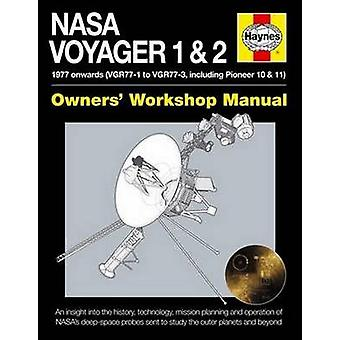 NASA Voyager 1  2 Owners Workshop Manual by Christopher Riley