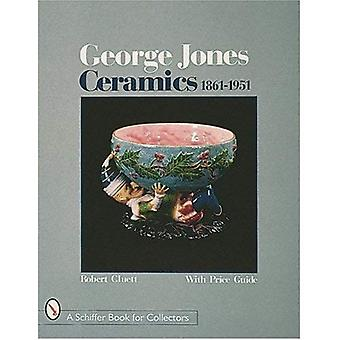 George Jones ceramiche: 1861-1951 (Schiffer libro per collezionisti (Hardcover))