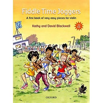 Fiddle Time Joggers + CD: A first book of very easy pieces for violin (Sheet music) by Blackwell Kathy Blackwell David