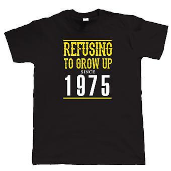 Weigeren te Grow Up sinds 1975 Mens grappig T Shirt