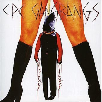 CPC Gangbangs - lemlæstelse Nation [CD] USA importerer