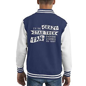 The Crazy Star Trek Fan Everyone Warned You About Kid's Varsity Jacket