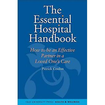 The Essential Hospital Handbook - How to be an Effective Partner in a