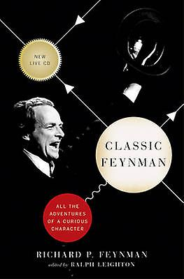 Classic Feynhomme - All the Adventures of a Curious Character by Richard