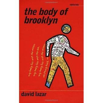 The Body of Brooklyn by David Lazar - 9780877458456 Book