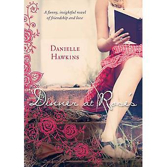 Middag på Roses av Danielle Hawkins - 9781743315576 bok