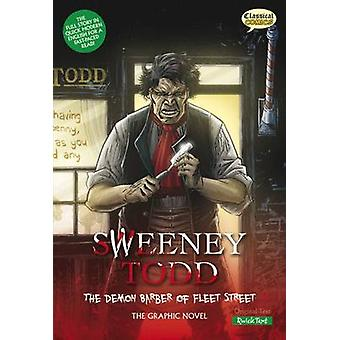 Sweeney Todd the Graphic Novel Quick Text - The Demon Barber of Fleet