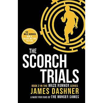 The Scorch Trials by James Dashner - 9781909489417 Book