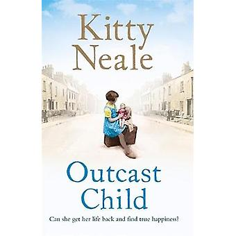 Utstøtt barn av Kitty Neale - 9781409175612 bok