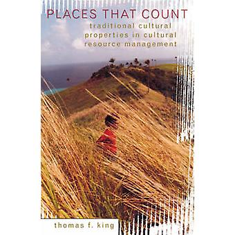Places That Count - Traditional Cultural Properties in Cultural Resour