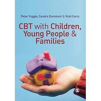 CBT mit Kinder - Jugendliche und Familien, die von Sandra Dunsmuir - Pe