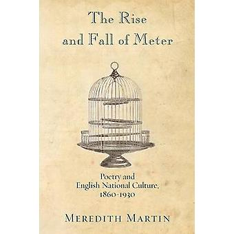 The Rise and Fall of Meter - Poetry and English National Culture - 186