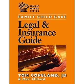 Family Child Care - Legal & Insurance Guide by Thomas Copeland - Mari