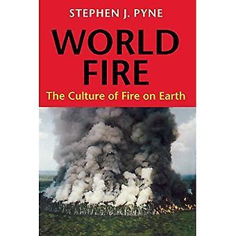 Världen brand: Kulturen av eld på jorden