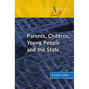 Parents, Children, Young People and the State