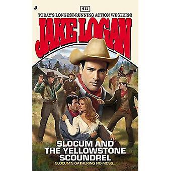 Slocum #411: Slocum and the Yellowstone Scoundrel