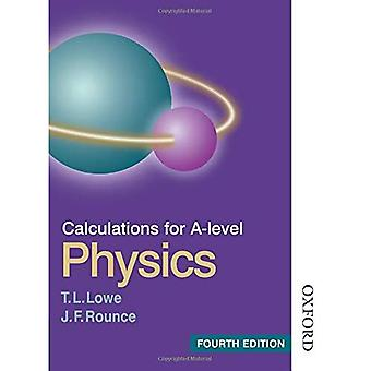 Calculations for A-Level Physics Fourth Edition (Calculations For A Level Physics)