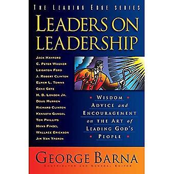 Ledare på ledarskap: vishet, råd och uppmuntran på konsten att leda Guds folk (Leading Edge-serien)