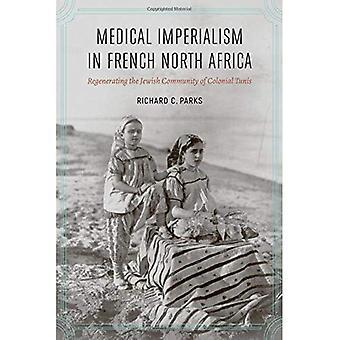 Medicinsk imperialisme i Fransk Nordafrika