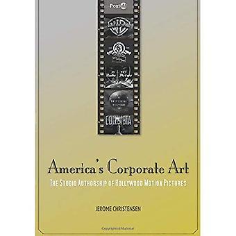 Amerika is Corporate kunst: het auteurschap van de Studio van Hollywood speelfilms (1929-2001)