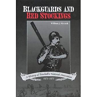 Blackguards en rode kousen: een geschiedenis van honkbal's nationale vereniging, 1871-1875