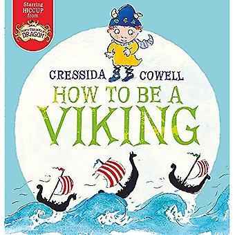 Hur kan man vara en Viking (hicka 1)