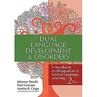Dual Languages Development and Disorders: A Handbook on Bilingualism and Second Language Learning (Communication and Language Intervention
