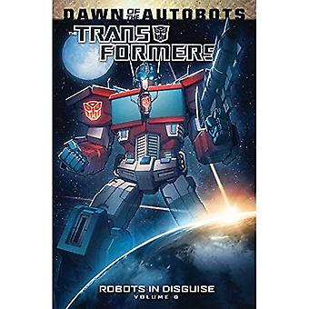 Transformers: Robots In Disguise Volume 6 (Transformers Robots in Disguise Tp)
