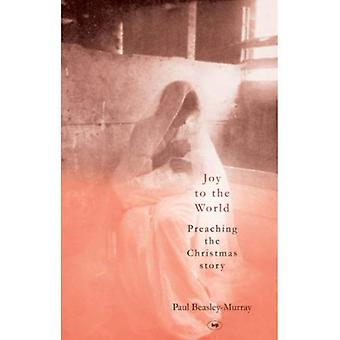 Joie au monde: la prédication de l'histoire de Noël