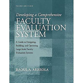 Développement d'un système d'évaluation complet faculté: un Guide pour la conception, construction et fonctionnement des systèmes d'évaluation à grande échelle de faculté