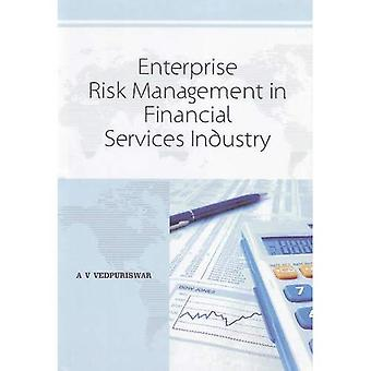 Enterprise Risk Management in Financial Services Industry
