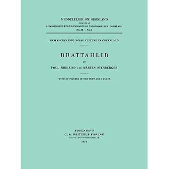 Brattahlid (Monographs on Greenland)