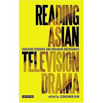 Lendo o Drama televisivo asiático - cruzando fronteiras e quebrando Boundar