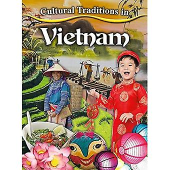 Cultural Traditions in Vietnam (Cultural Traditions� in My World)