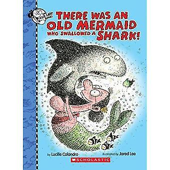 Det var en gammal sjöjungfru som svalde en haj! (Det fanns en gammal Lindström)