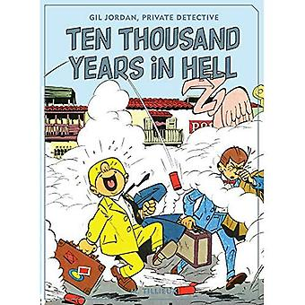 Ten Thousand Years in Hell