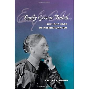 Emily Greene Balch: den långa vägen till Internationalism