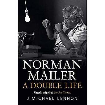 Norman Mailer: Una doppia vita