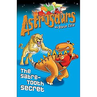 Astrosaurs: Sabeltandade hemligheten