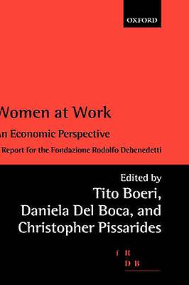 femmes at Work. An Economic Perspective by Boeri & T