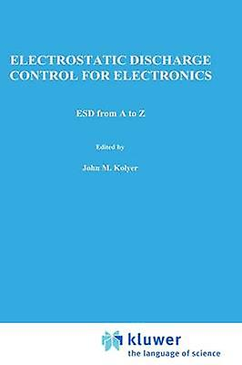 ESD from A to Z by Kolyer & John