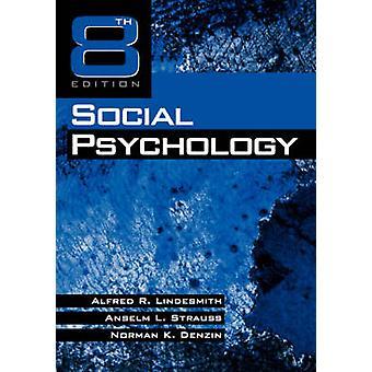 Psicologia sociale di Lindesmith & Alfred Ray