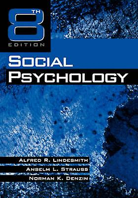 Social Psychology by Lindesmith & Alfred Ray