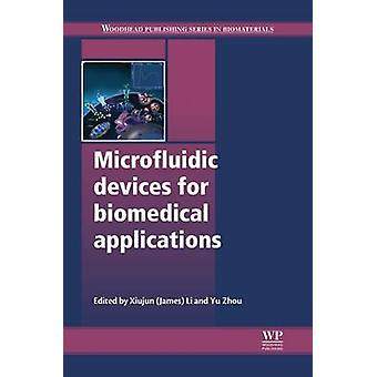 Microfluidic Devices for Biomedical Applications by Li & Xiujun James