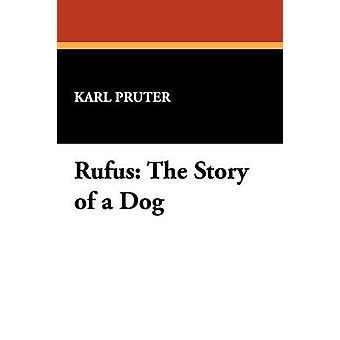 Rufus, l'histoire d'un chien par Pruter & Karl