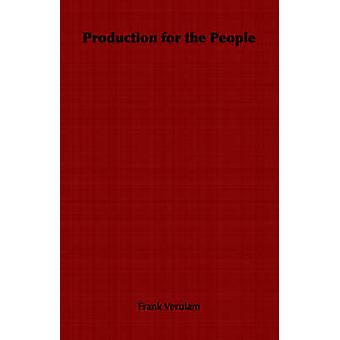 Production for the People by Verulam & Frank