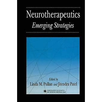 Neurotherapeutics neue Strategien durch Pullan & Linda M.