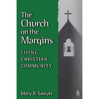 The Church on the Margins by Sawyer & Mary R.