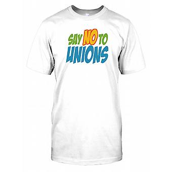 Say No to Unions Kids T Shirt