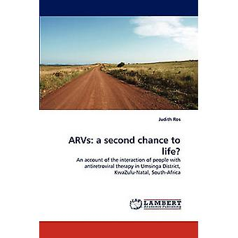 ARVs a second chance to life by Ros & Judith